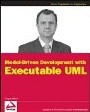 Model-Driven Development with Executable UML